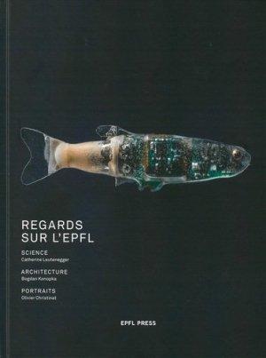 Regards sur l'EPFL - ppur - presses polytechniques et universitaires romandes - 9782889153046 -