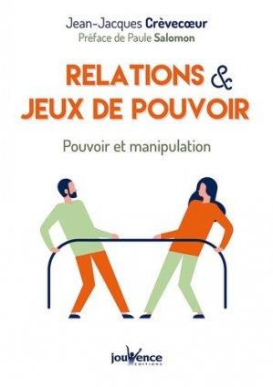 Relations et jeux de pouvoir - Jouvence - 9782889532506 -