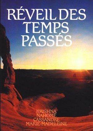 Réveil des Temps Passés - Editions du Graal - 9782900811443 -
