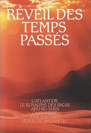 Réveil des Temps Passés - Editions du Graal - 9782900811450 -