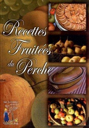 Recettes fruitées du Perche - Naturalia Publications - 9782909717821 -