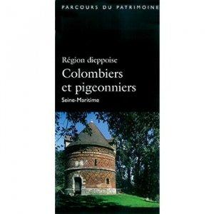 Région dieppoise Colombiers et pigeonniers - connaissance du patrimoine de haute-normandie - 9782910316365 -