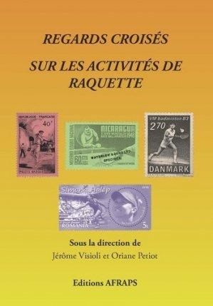 Regards croisés sur les activités de raquette - AFRAPS - 9782910448295 -