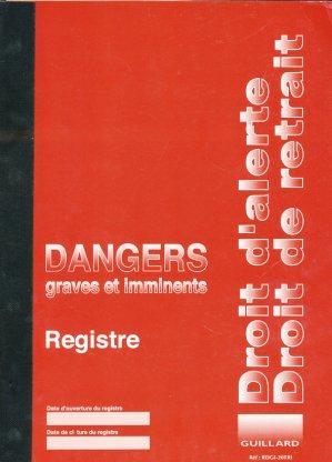 Registre dangers graves et imminents - guillard - 9782910833527 -