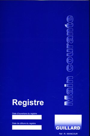 Registre main courante pour service de sécurité ERP et ERT - guillard - 9782910833626 -