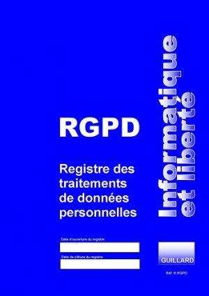 Registre informatique et liberté RGPD - guillard - 9782910833817 -