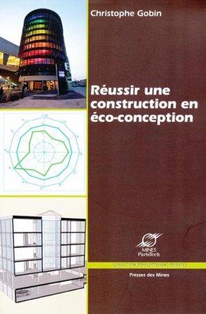 Réussir une construction en éco-conception - presses des mines - 9782911256349 -