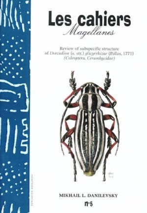Review of subspecific structure of Dorcadion (s. str.) glicyrrhizae (Pallas, 1771) - magellanes - 9782911545092 -