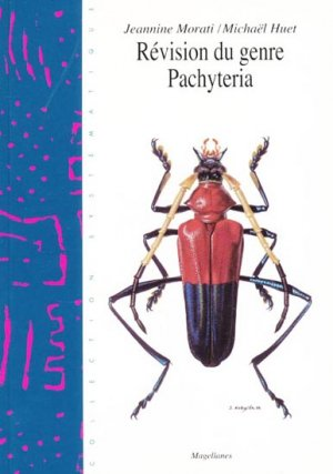Révision du genre Pachyteria - magellanes - 9782911545429 -