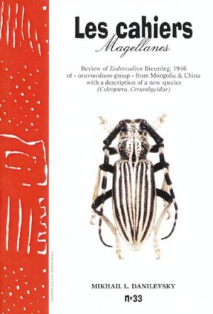 Review of Eodorcadion Breuning, 1946 of 'intermedium-group' from Mongolia & China with a discription of a new species - magellanes - 9782911545481 -