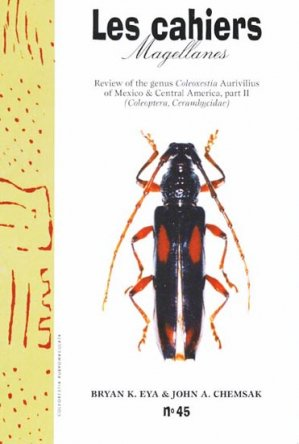 Review of the Genus Coleoxestia Aurivilius of Mexico and Central America, Part II - magellanes - 9782911545658 -