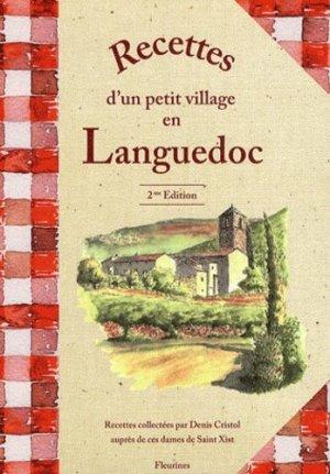 Recettes d'un petit village en Languedoc. 2e édition - Fleurines éditions - 9782912690203 -