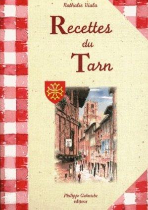 Recettes du Tarn - Fleurines éditions - 9782912690340 -