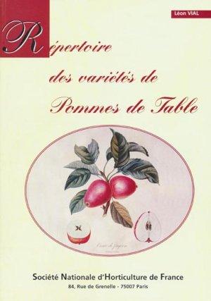 Répertoire des variétés de Pommes de Table - societe nationale d'horticulture de france - 9782913793002 -