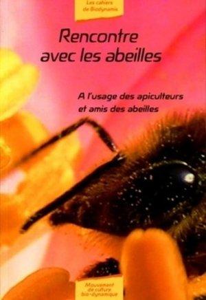 Rencontre avec les abeilles - mabd - mouvement de culture bio-dynamique - 9782913927377 -