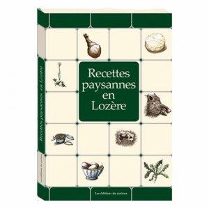 Recettes paysannes en Lozère - Curieux - 9782914225014 -