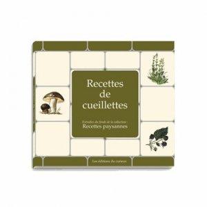 Recettes de cueillettes - du curieux  - 9782914225298 -