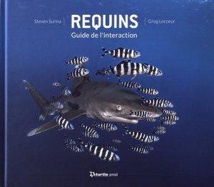 Requins. Guide de l'interaction - turtle prod - 9782919322503 -