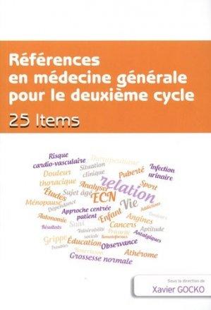 Références en médecine générale pour le deuxième cycle. 25 items - global media sante - 9782919616329 -