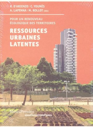 Ressources urbaines latentes - metispresses - 9782940563036 -