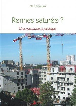 Rennes saturée ? - Presses populaires de Bretagne - 9782950261984 -