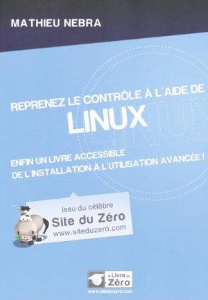 Reprenez le contrôle à l'aide de Linux - simple it - 9782953527827 -