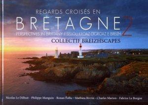 Regards croisés en Bretagne. Volume 2, Edition français-anglais-breton - Breizhscapes - 9782954445748 -
