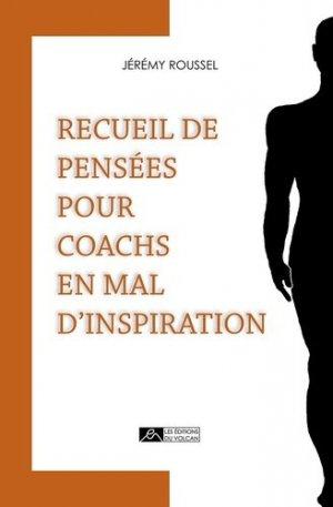 Recueil de pensées pour coachs en mal d?inspiration - Editions du Volcan - 9782954683317 -