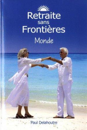 Retraite sans frontières. Monde - Retraite sans Frontières - 9782956104513 -