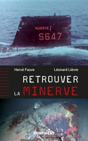 Retrouver la Minerve - Editions Konfident - 9782956983712 -