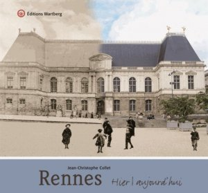 Rennes - Editions Wartberg - 9783831327836 -