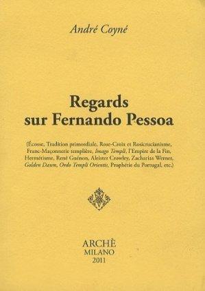 Regards sur Fernando Pessoa - Milano Archè - 9788872523001 -