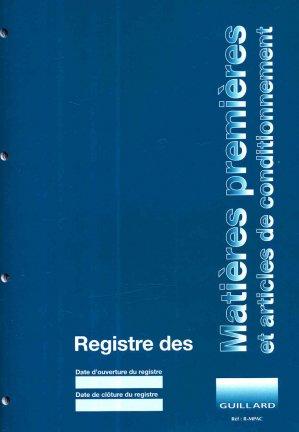 Registre des matières premières et articles de conditionnement - guillard - 9789108332596 -