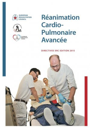 Réanimation Cardio- Pulmonaire Avancée - european resuscitation council - 9789492543134 -