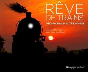 Rêve de trains - Langages du sud - 9789954695722 -