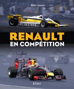 Renault en compétition - etai - editions techniques pour l'automobile et l'industrie - 9791028300586 - https://fr.calameo.com/read/000015856623a0ee0b361