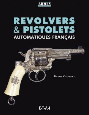 Revolvers et pistolets - etai - editions techniques pour l'automobile et l'industrie - 9791028300692 -