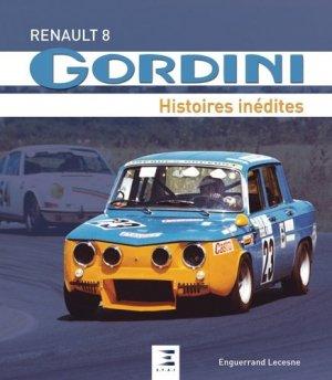 Renault Gordini - Histoires inédites - etai - editions techniques pour l'automobile et l'industrie - 9791028301217 -