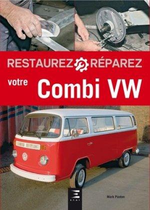 Restaurez, réparez votre combi Volkswagen - etai - editions techniques pour l'automobile et l'industrie - 9791028302351 -