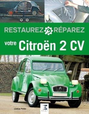 Restaurez Réparez votre 2 CV - etai - editions techniques pour l'automobile et l'industrie - 9791028302511 -