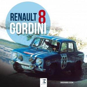 Renault 8 Gordini - etai - editions techniques pour l'automobile et l'industrie - 9791028304232 -