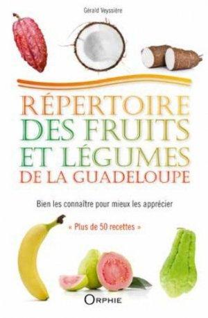 Répertoire des fruits et légumes de la Guadeloupe - orphie - 9791029802416 - majbook ème édition, majbook 1ère édition, livre ecn major, livre ecn, fiche ecn
