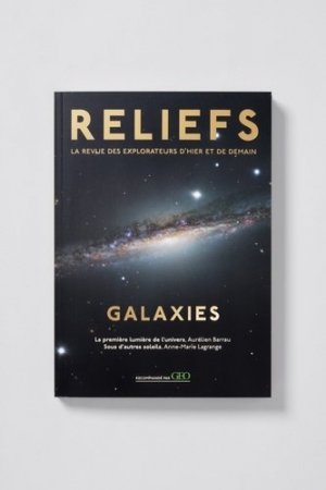 Réédition Reliefs Galaxies - reliefs - 9791096554874 -