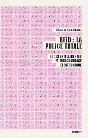 RFID : la police totale - l'échappée - 9782915830262 -
