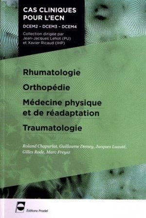 Rhumatologie - Orthopédie - Médecine physique et de réadaptation - Traumatologie - pradel - 9782361100162