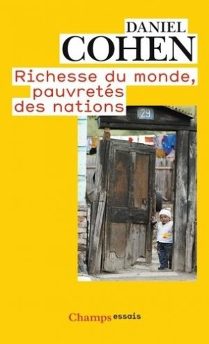 Richesse du monde, pauvretés des nations - Flammarion - 9782081237858 -