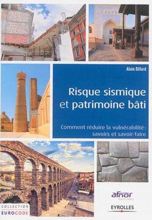 Risque sismique et patrimoine bâti - eyrolles - 9782212136135 -
