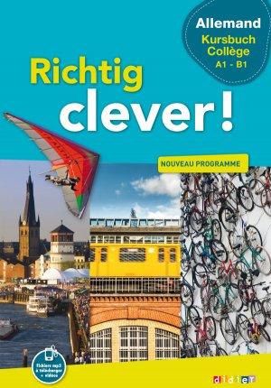 Richtig Clever Kursbuch Collège : Livre - Didier - 9782278088973 -