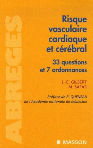 Risque vasculaire cardiaque et cérébral - elsevier / masson - 9782294021282