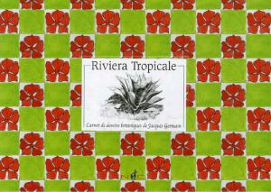 Riviera Tropicale - nicolas chaudun - 9782350390130 -
